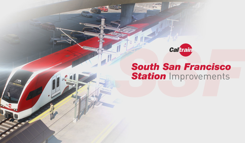 South San Francisco Station Improvements